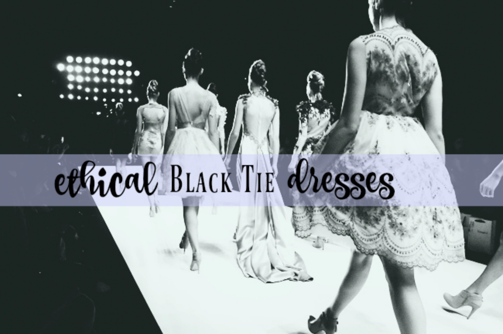 Ethical Black Tie Dresses