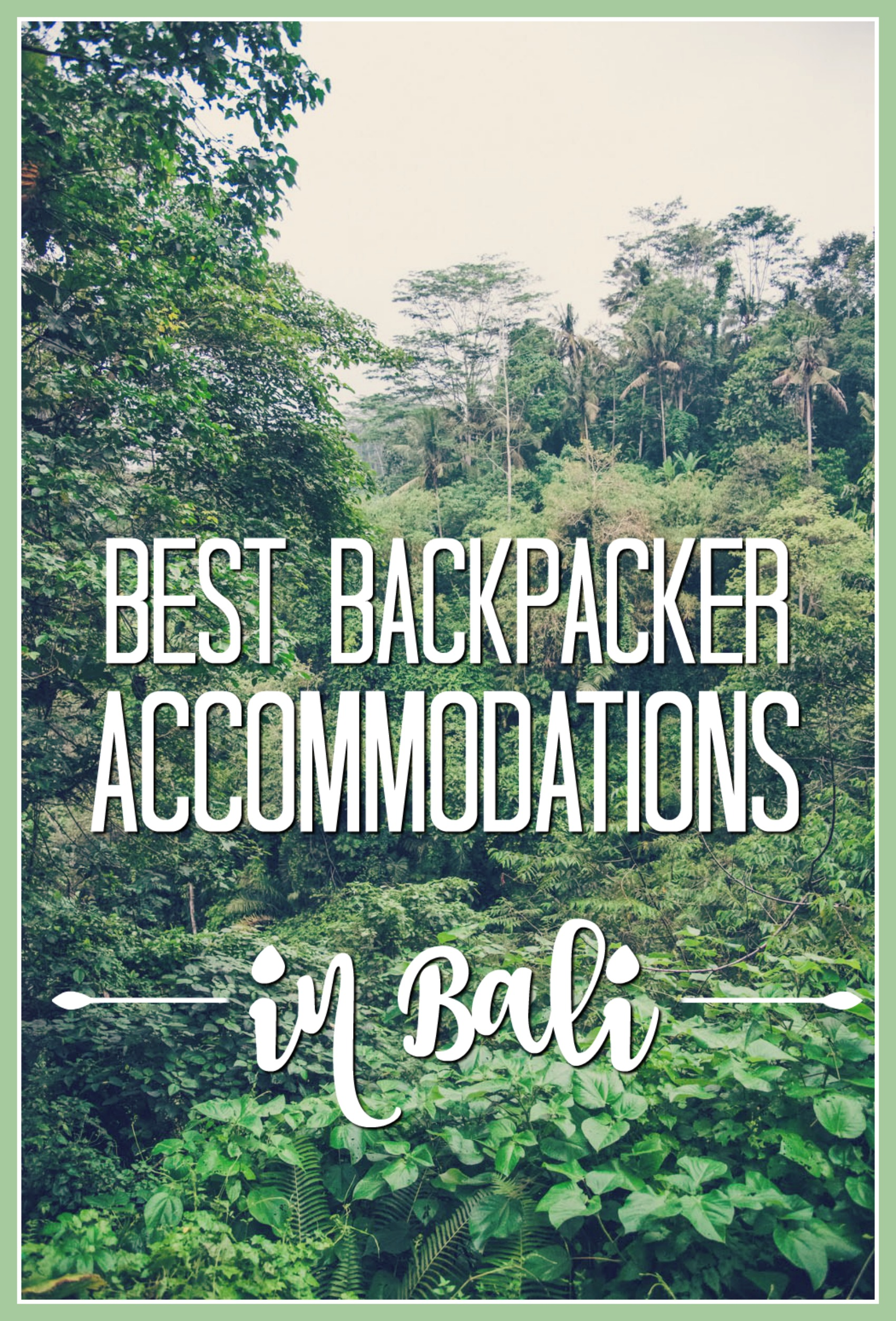 backpacker accommodations in Bali