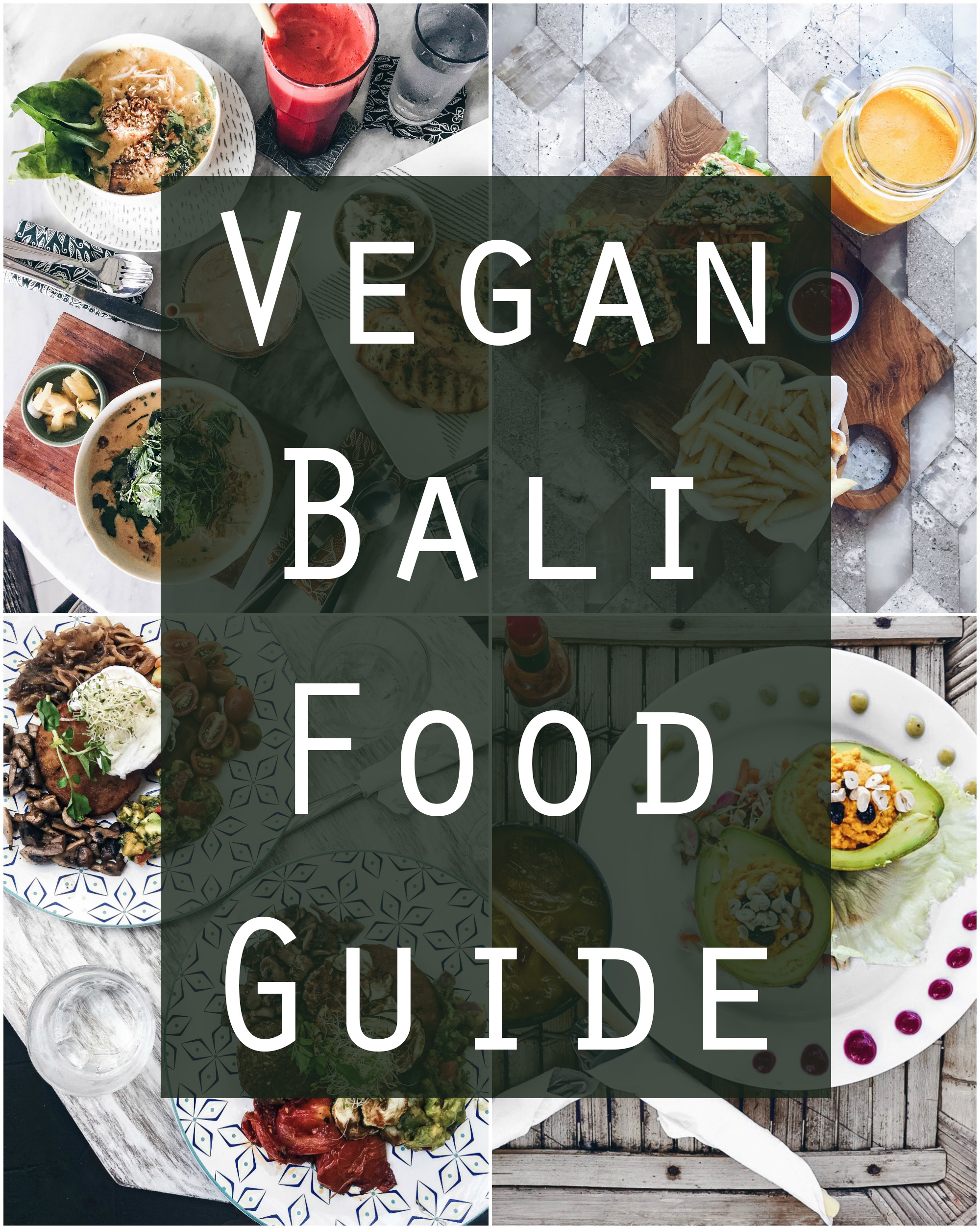 Bali VEGAN FOOD GUIDE